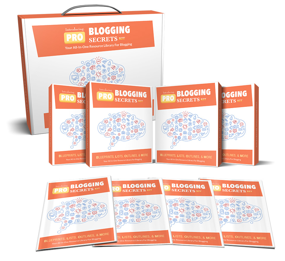 Pro-Blogging Secrets Kit