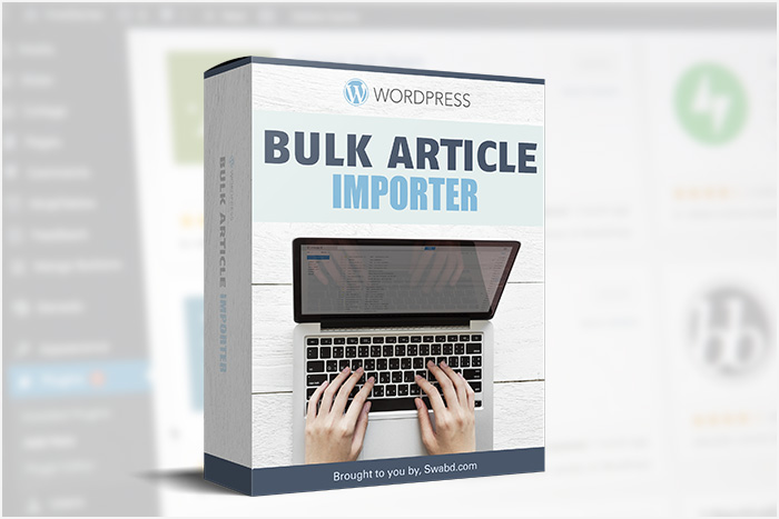 Wordpress Bulk Article Importer